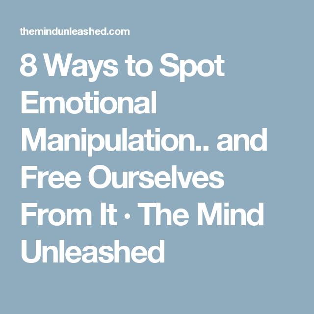 8 ways to spot emotional manipulation