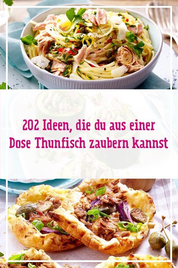 202 Thunfisch Dose-Rezepte