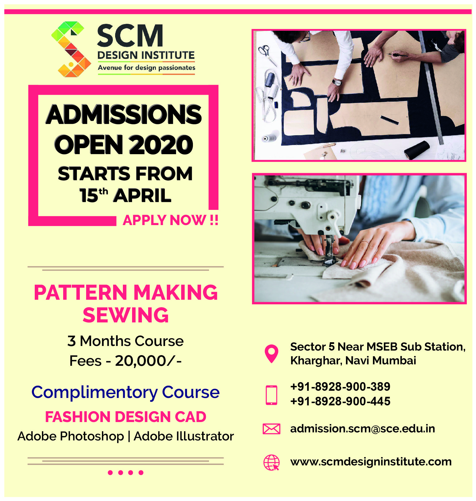Scm Design Institute Is Coming Up With New Course On Pattern Making Sewing We Are Also Giving A Complimentary Course Of In 2020 Fashion Design Photoshop Admissions