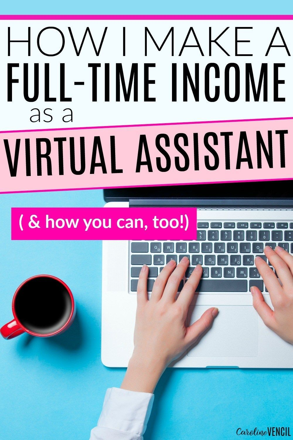 How to a Virtual Assistant and Make a FullTime