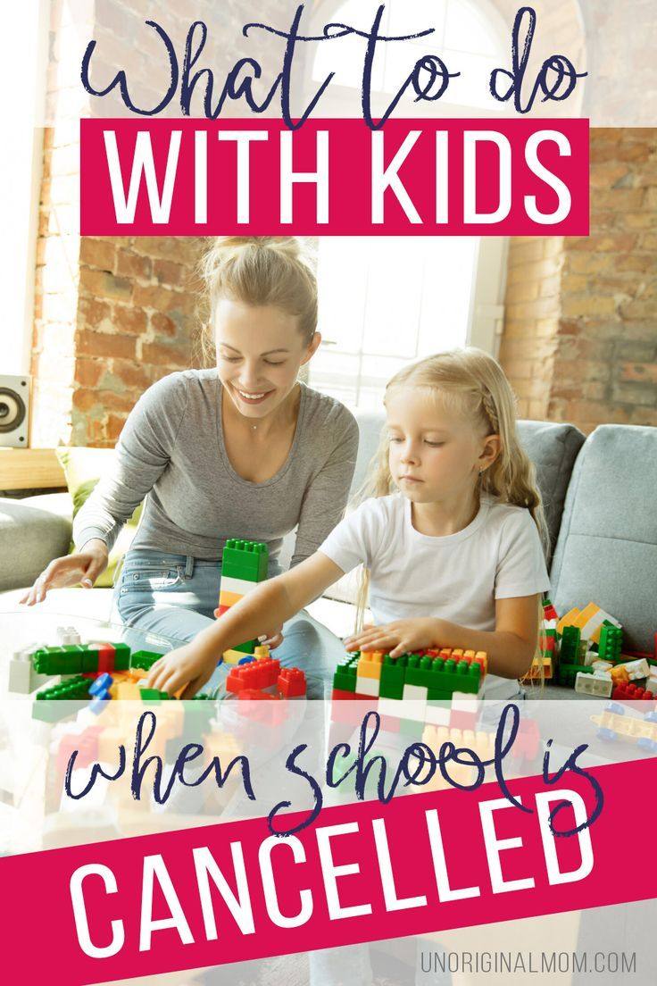 10 Things to Do With Your Kids When School is Cancelled