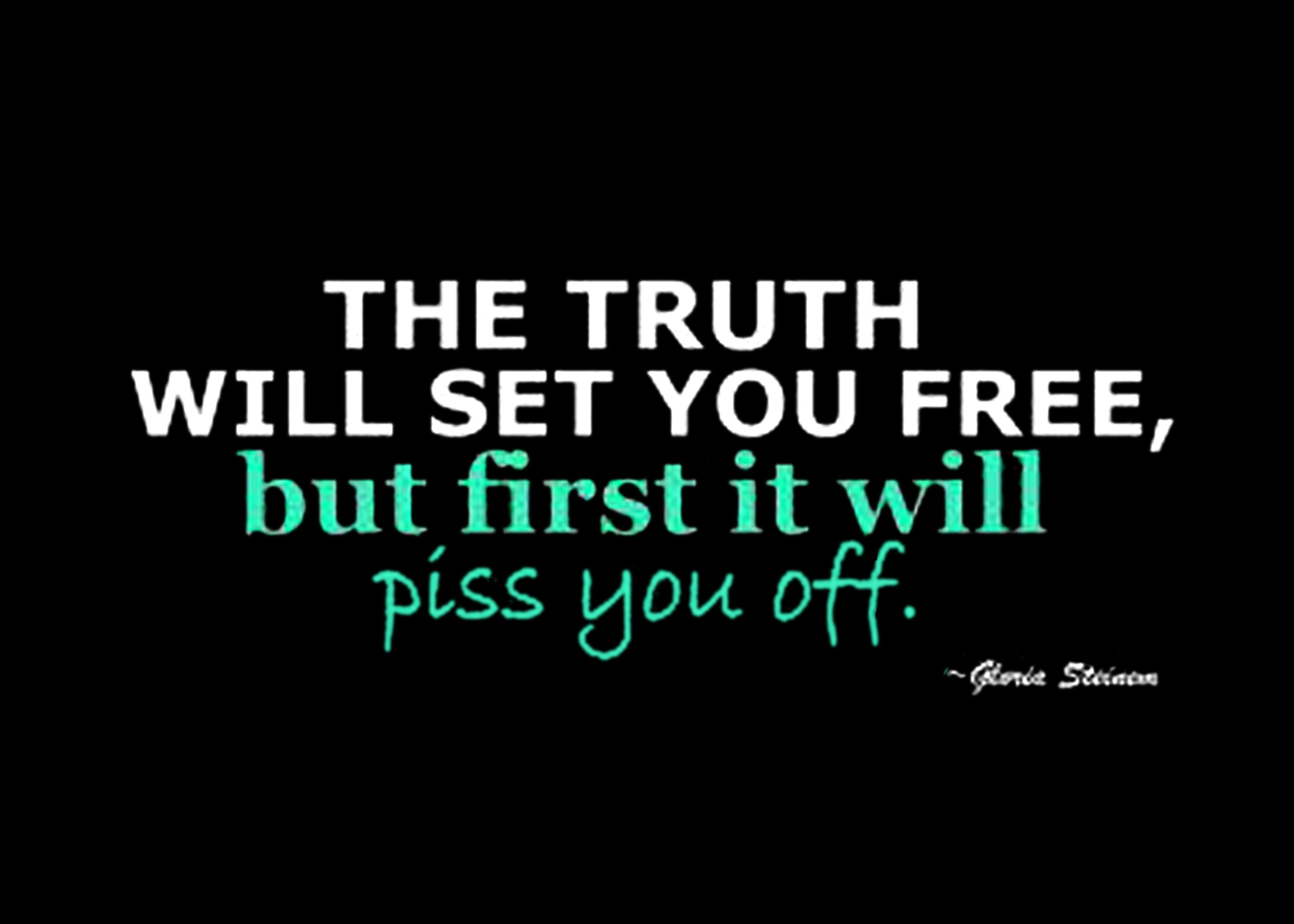 The Truth Sets Us Free Quotes. QuotesGram