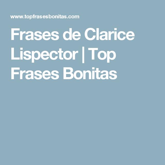 Frases de Clarice Lispector |   Top Frases Bonitas
