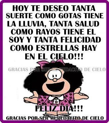 Feliz Dia Mafalda Mafalda Frases Imagenes De Mafalda