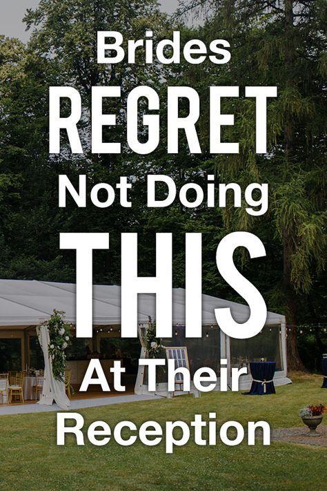 12 Dinge, die Bräute bereuen, nicht an ihrer Rezeption getan zu haben   – Wedding Ideas