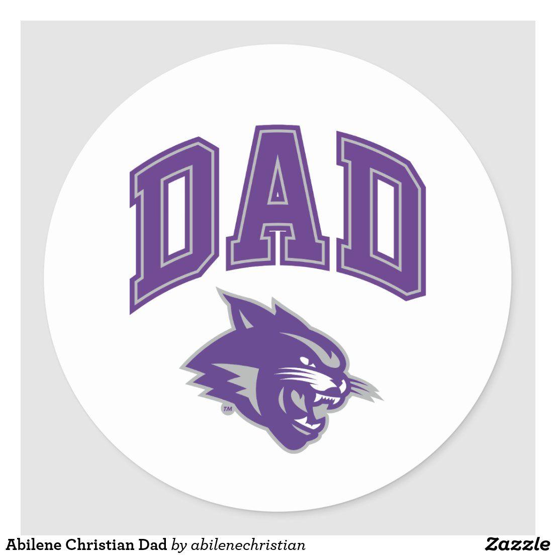 Abilene Christian Dad Classic Round Sticker Zazzle Com In 2020 Christian Dad Abilene Christian Dad Crafts