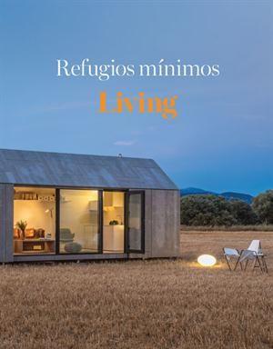 Una revista diferente con diez refugios pequeños llenos de ideas para inspirarte