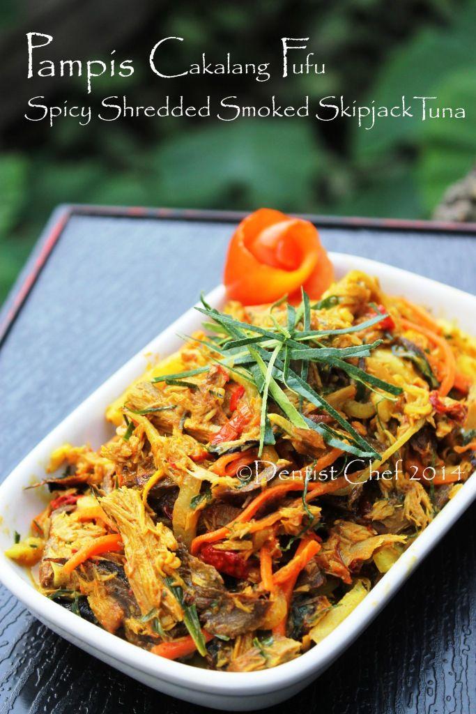 Resep Pampis Ikan Cakalang Fufu Khas Manado Menadonese Spicy Shredded Smoked Skipjack Tuna Smoked Salmon Recipes Fish Recipes Food