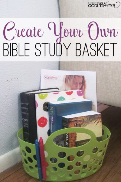 Create Your Own Bible Study Basket #bible