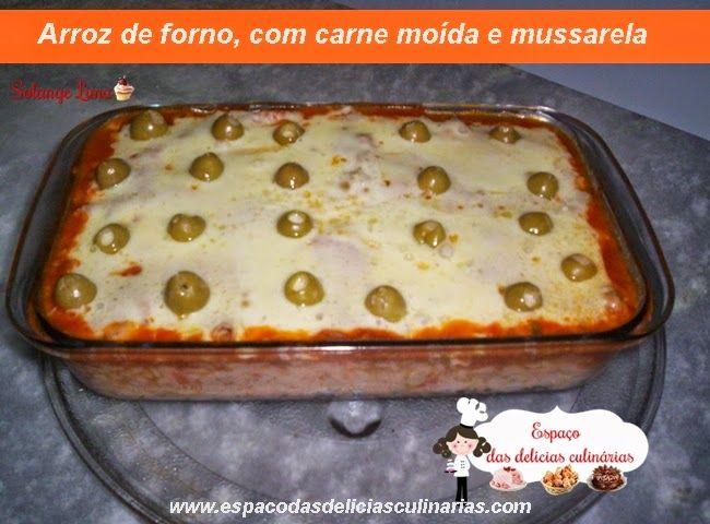 Arroz De Forno Com Carne Moida E Mussarela Food Brazilian Food