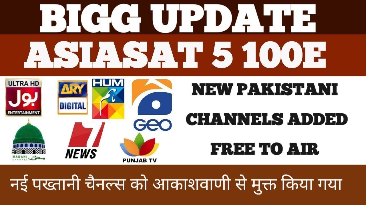 BIGG UPDATE ASIASAT5 100E NEW PAKISTANI CHANNEL ADDED FREE