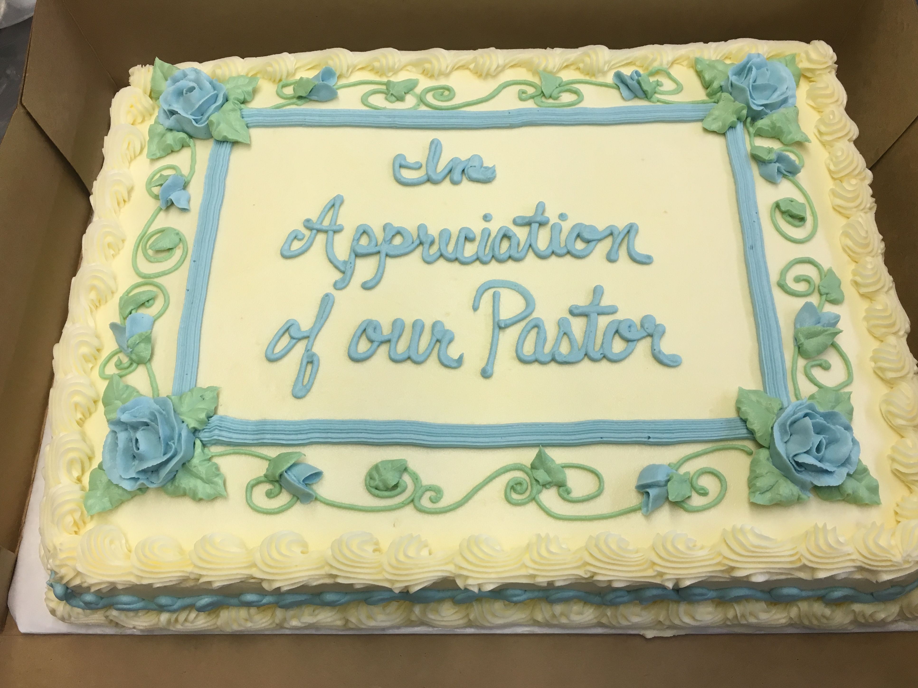Pastor Appreciation Cake Sheet Cake Buttercream Icing Roses And