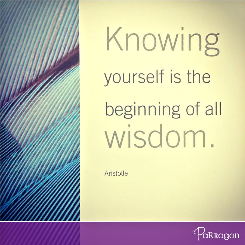 """""""Knowing yourself is the beginning of all wisdom.""""  -- Aristotle  From 'Inspirational Meditations'. #ParragonQuote #Inspiration #Courage"""