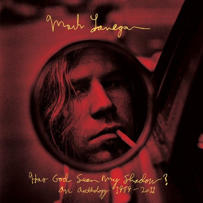 Mark Lanegan Announces Best Of Rarities Compilation Has God Seen My Shadow An Anthology 1989 2011 Mark Lanegan Songwriting Lp Vinyl