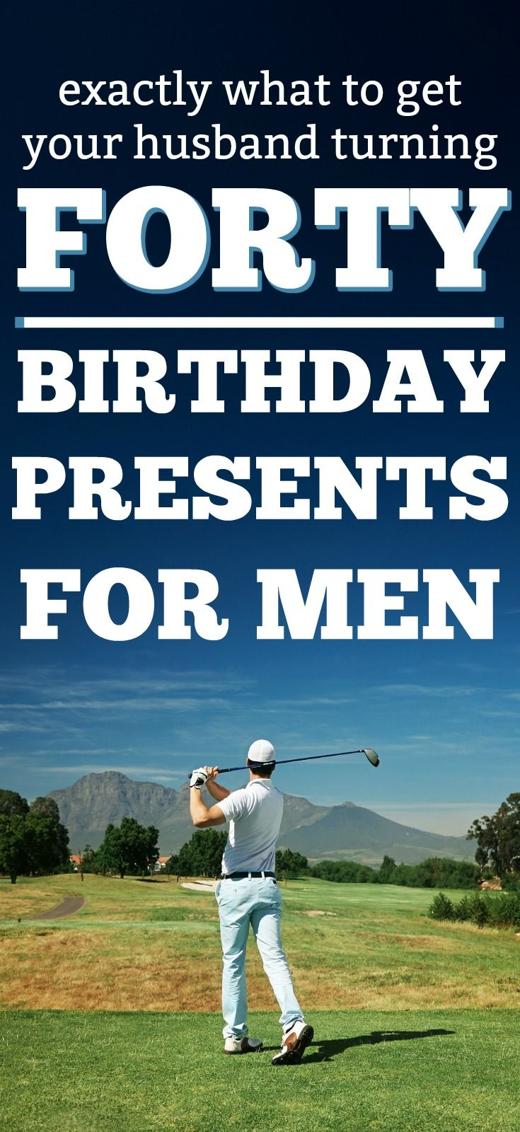 40 Gift Ideas For Your Husbands Birthday