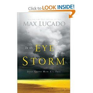 In the Eye of the Storm: Max Lucado