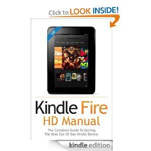 How To Get The Most Out Of Your Kindle Fire