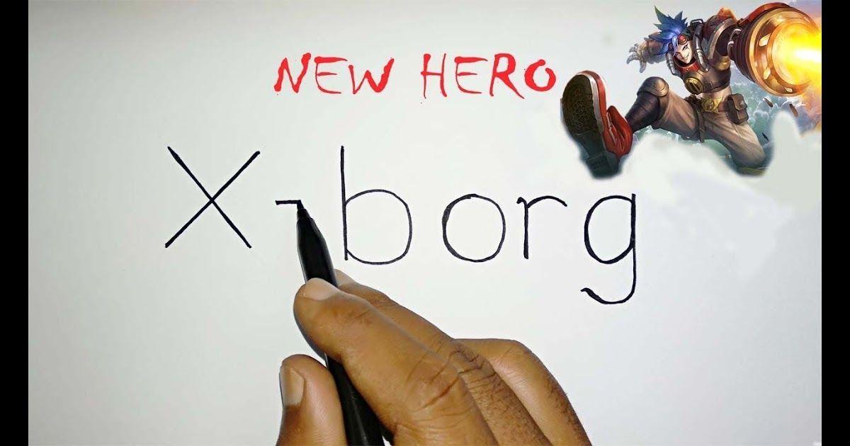 Paling Keren 24 Gambar Hero X Borg Keren Bingung Gimana Combo Skill Xborg 3 Marksman Mematikan Di Ranked Match Amazing C Gambar Cara Menggambar Film Fantasi