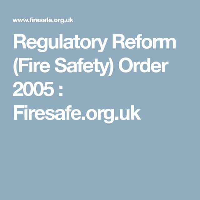 Regulatory Reform Fire Safety Order 2005 Firesafe Org Uk
