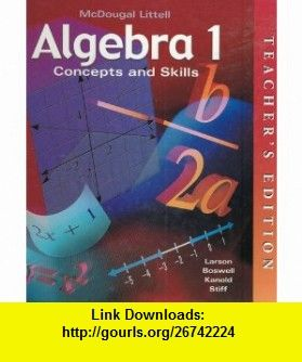 Algebra 1 concepts and skills teachers edition 9780618050529 ron algebra 1 concepts and skills teachers edition 9780618050529 ron larson laurie boswell fandeluxe Choice Image
