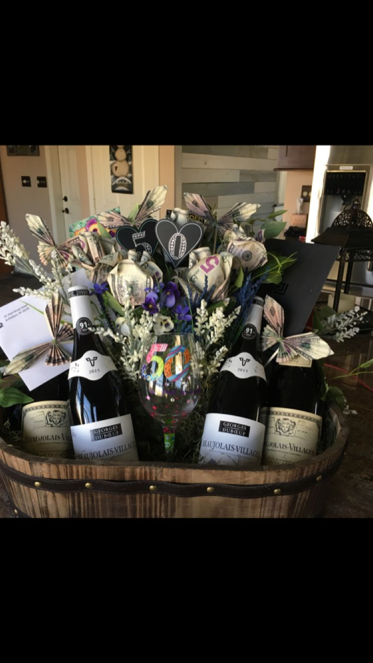 50th birthday wine and cash flowers gift basket 50th