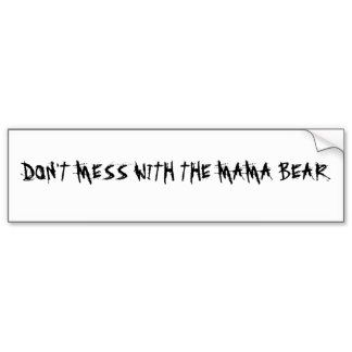 Mama Bear Bumper Stickers, Mama Bear Bumper Sticker Designs
