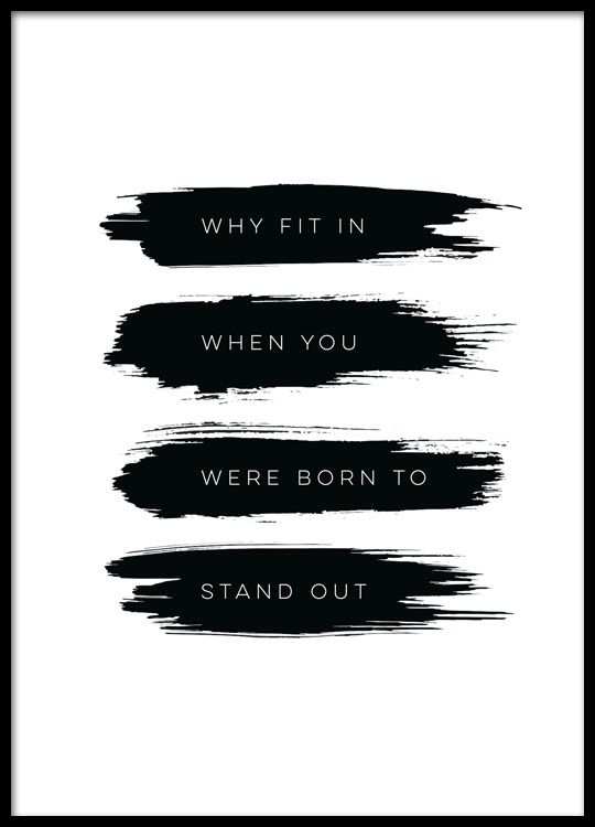 Born to stand out poster in the group posters prints typography quotes at desenio ab 8505