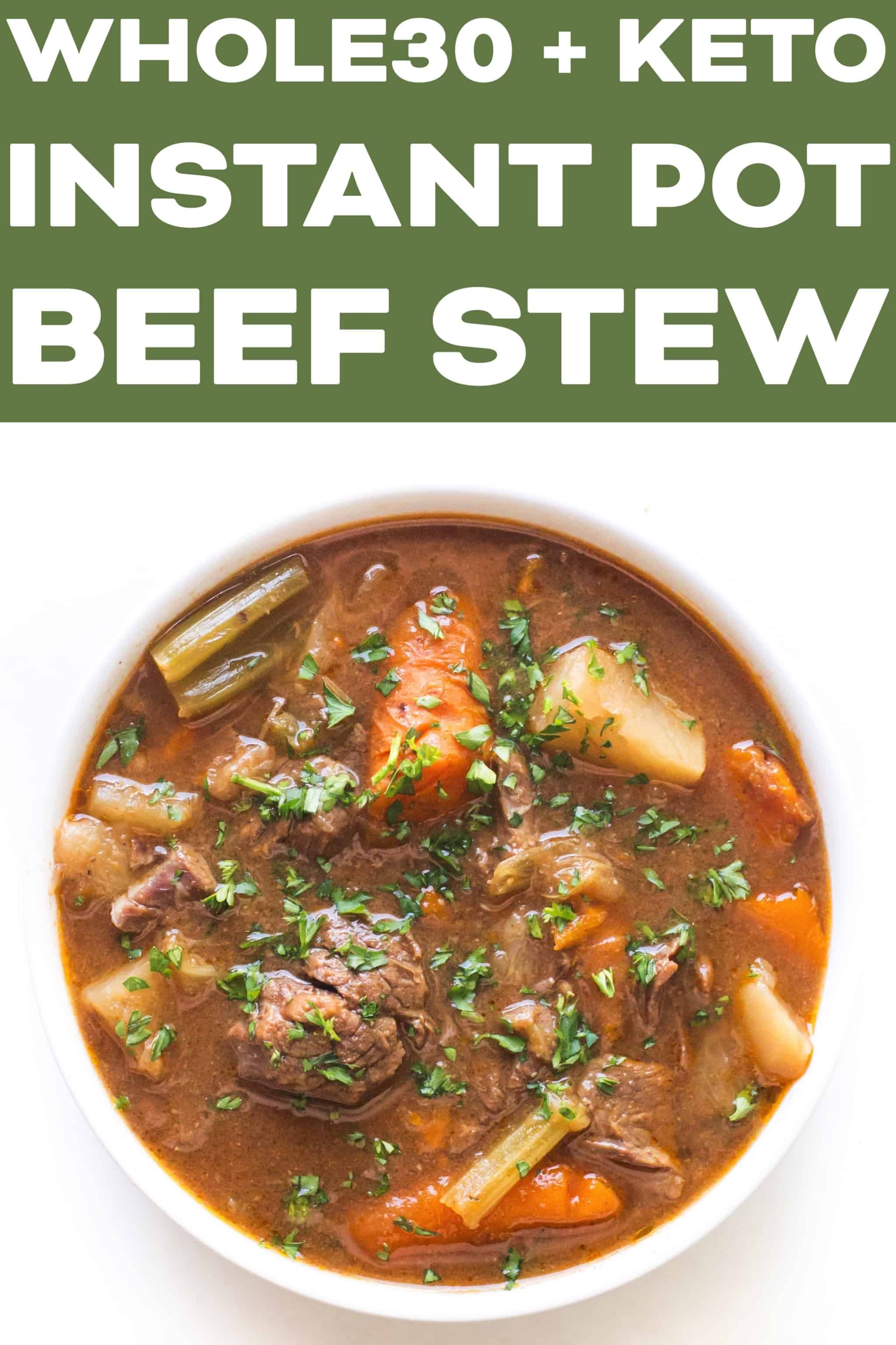 Whole30 Keto Instant Pot Beef Stew Recipe Video Hearty Low Carb