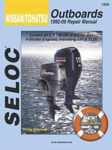 Seloc Marine Tune Up Manual Nissan Tohatsu 2 5 140hp Repair Manuals Nissan Repair