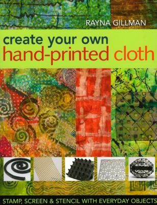 Create Your Own Hand-Printed Cloth Screen /& Stencil with Everyday Objects Stamp
