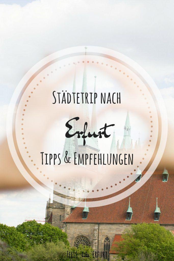 Städtetrip: Wenn ich nur einen Tag in Erfurt wäre…