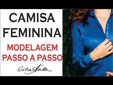 e0bc111c41 CAMISA FEMININA - COMO FAZER O MOLDE PASSO A PASSO COM CÉLIA ÁVILA - YouTube