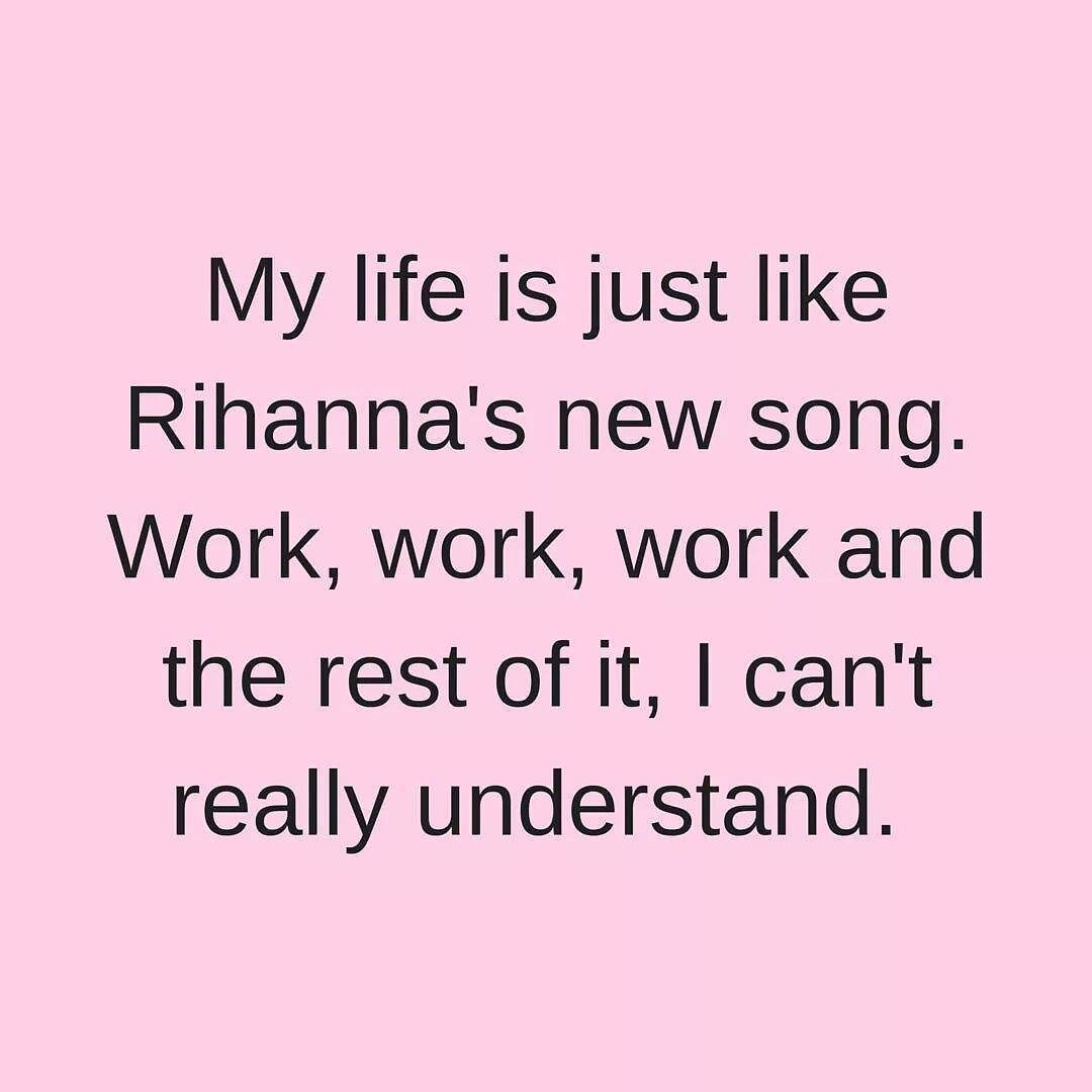 Emzi Lucy On Instagram Haha Work Work Work Work Work Work Worklife Lol True Truth Quotes Pinterest Funny Quotes Friendship Humor Witty Quotes