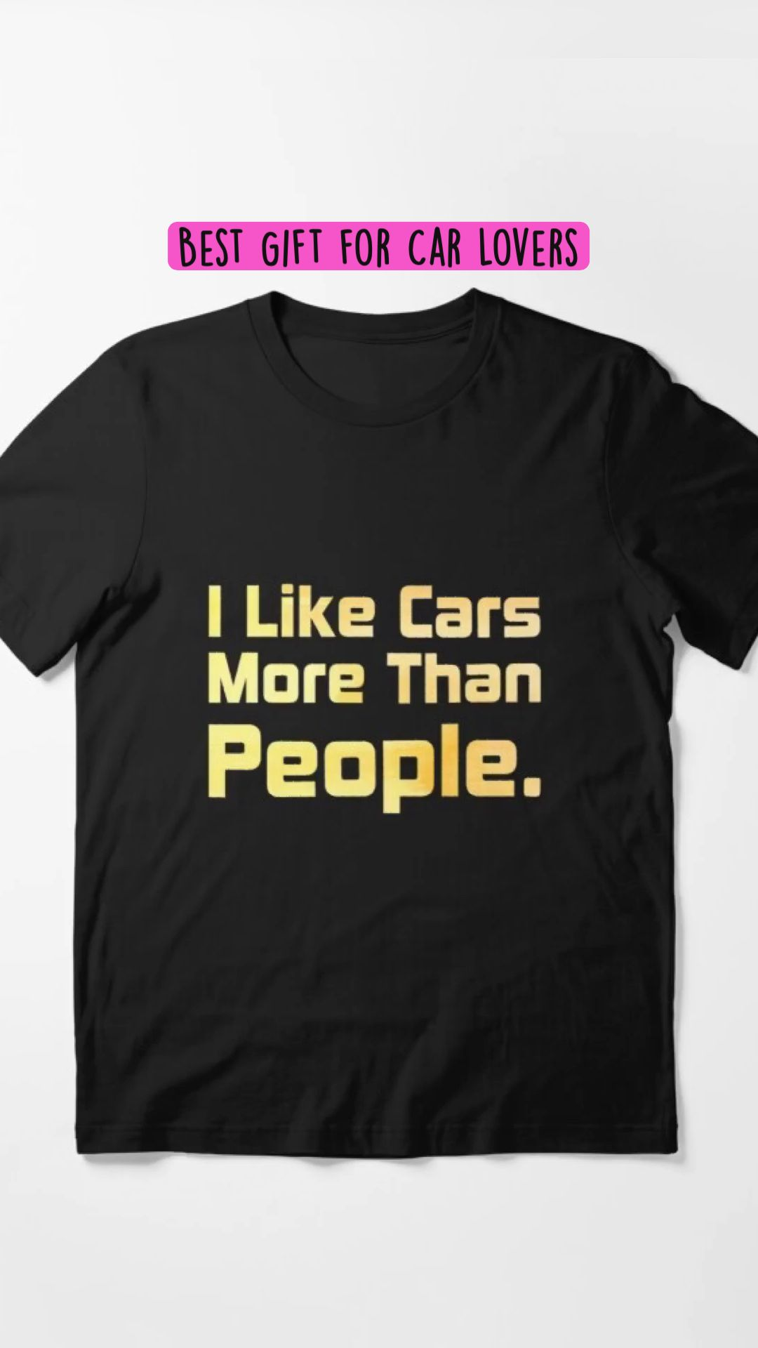 Funny T shirt, I Like Cars More Than People., best gift