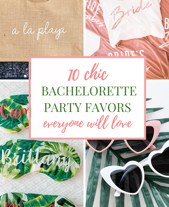 Chic Bachelorette Party Favors that Everyone Will Love – JetsetChristina