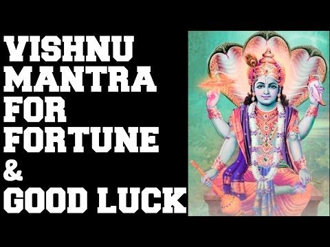 VISHNU MANTRA FOR FORTUNE & GOOD LUCK : MANGALAM BHAGWAN