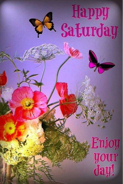 Good Morning Sister And Yours Enjoy Your Saturday God Bless