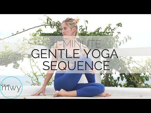 21minute gentle yoga sequence  gentle yoga yoga
