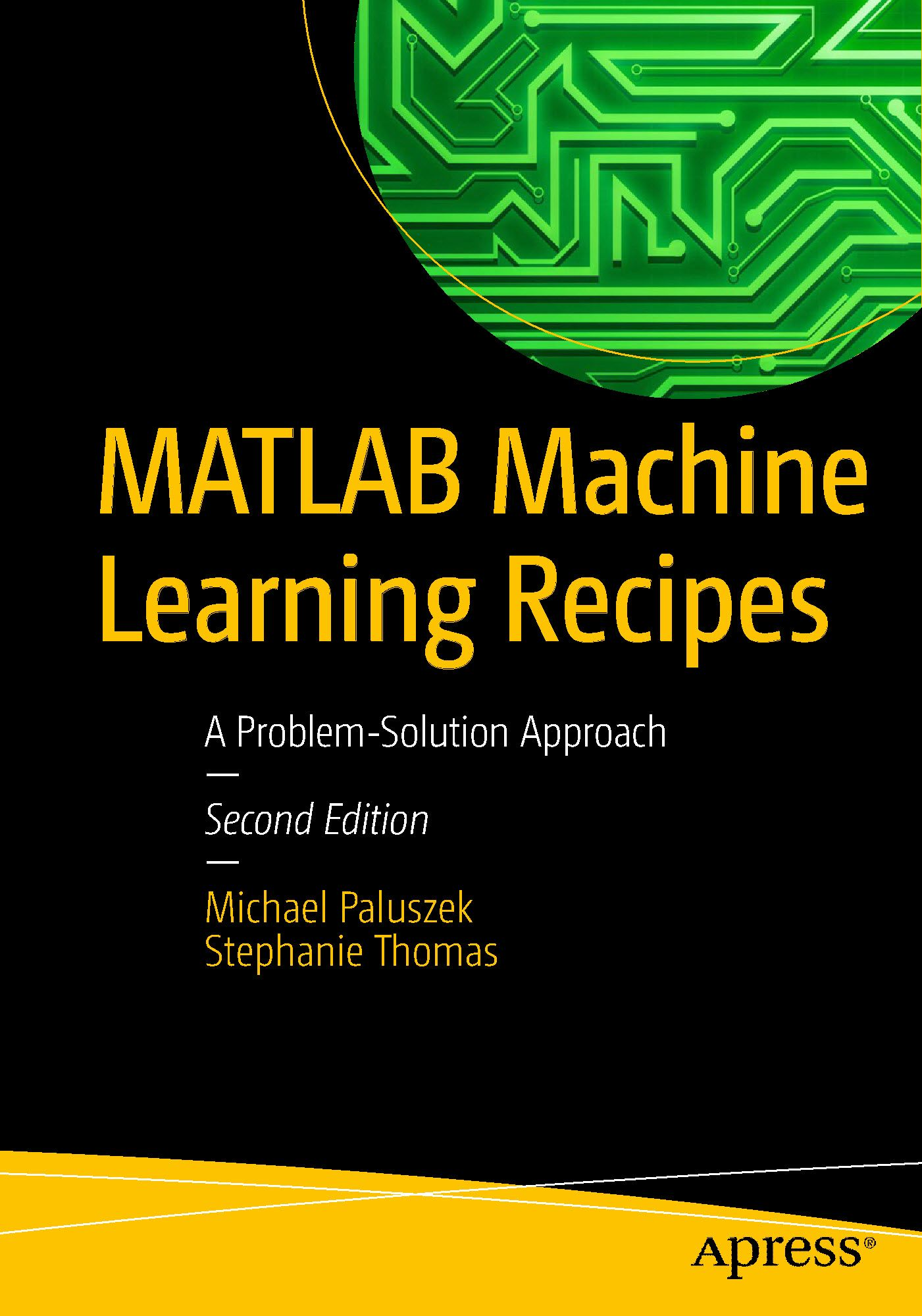 MATLAB Machine Learning Recipes A ProblemSolution