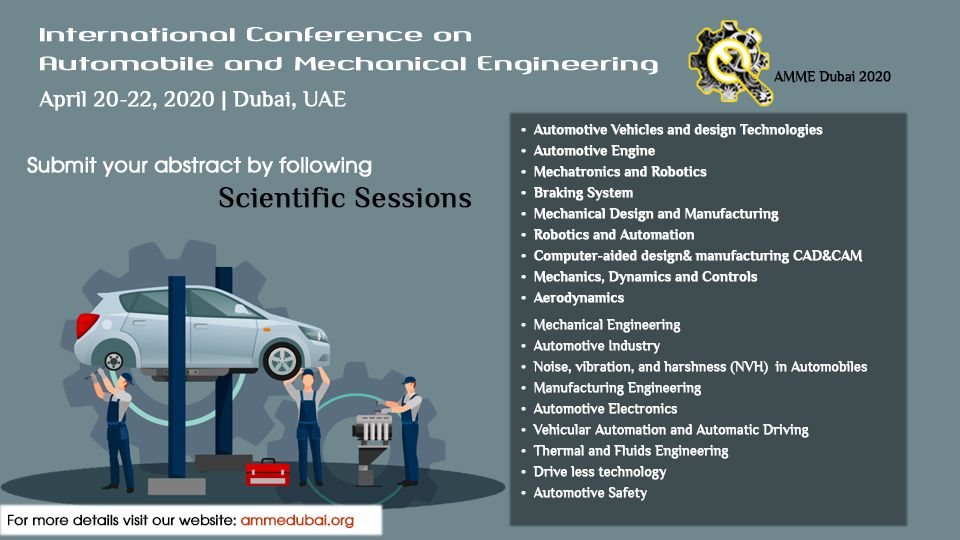 Scientific Sessions Of Amme Dubai 2020 Conference With Images Mechanical Engineering Dubai Engineering