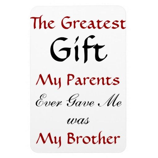 Brother Quote Magnet Zazzle Com Brother Quotes Little Brother Quotes Best Brother Quotes