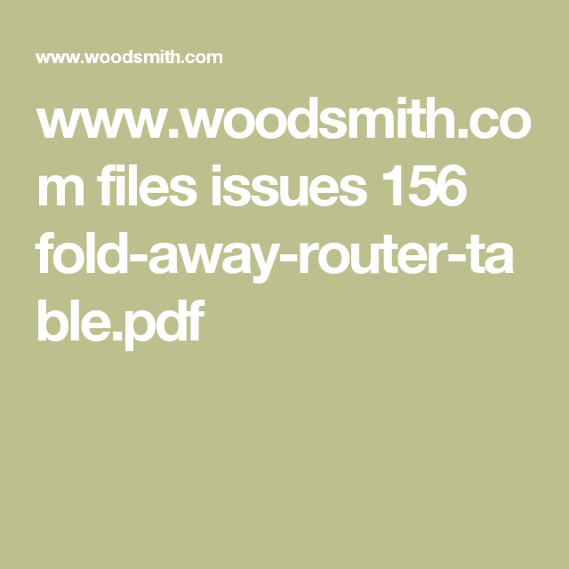 Woodsmith files issues 156 fold away router tablepdf woodsmith files issues 156 fold away router table greentooth Gallery