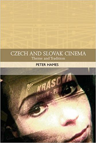 Amazon.com: Czech and Slovak Cinema: Theme and Tradition (Traditions in World Cinema) (9780748620821): Peter Hames: Books
