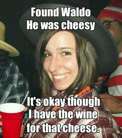 Got some cheese for that whine?