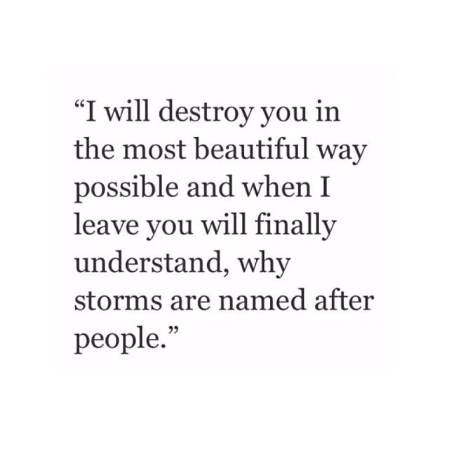 I Will Destroy You In The Most Beautiful Way Possible Definition