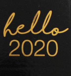 Hello 2020 quotes for 2020 new year. May this new year ...