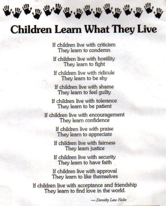 how parents affect children learn what they live When parents lie to their children they are hurting healthy children learn to trust their inner sense of right and wrong at a they live in their own world.