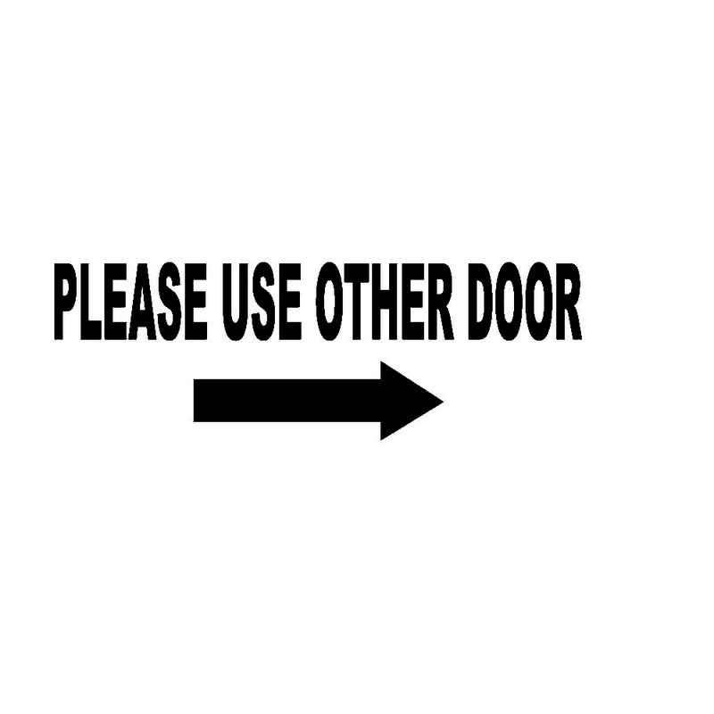 Please Use Other Door Arrwo Entrance Exit Door Vinyl Decal Sticker  sc 1 st  Pinterest & Please Use Other Door Arrwo Entrance Exit Door Vinyl Decal Sticker ...