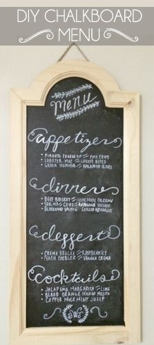 Make your own DIY menu chalkboard. Super easy I have to do this!