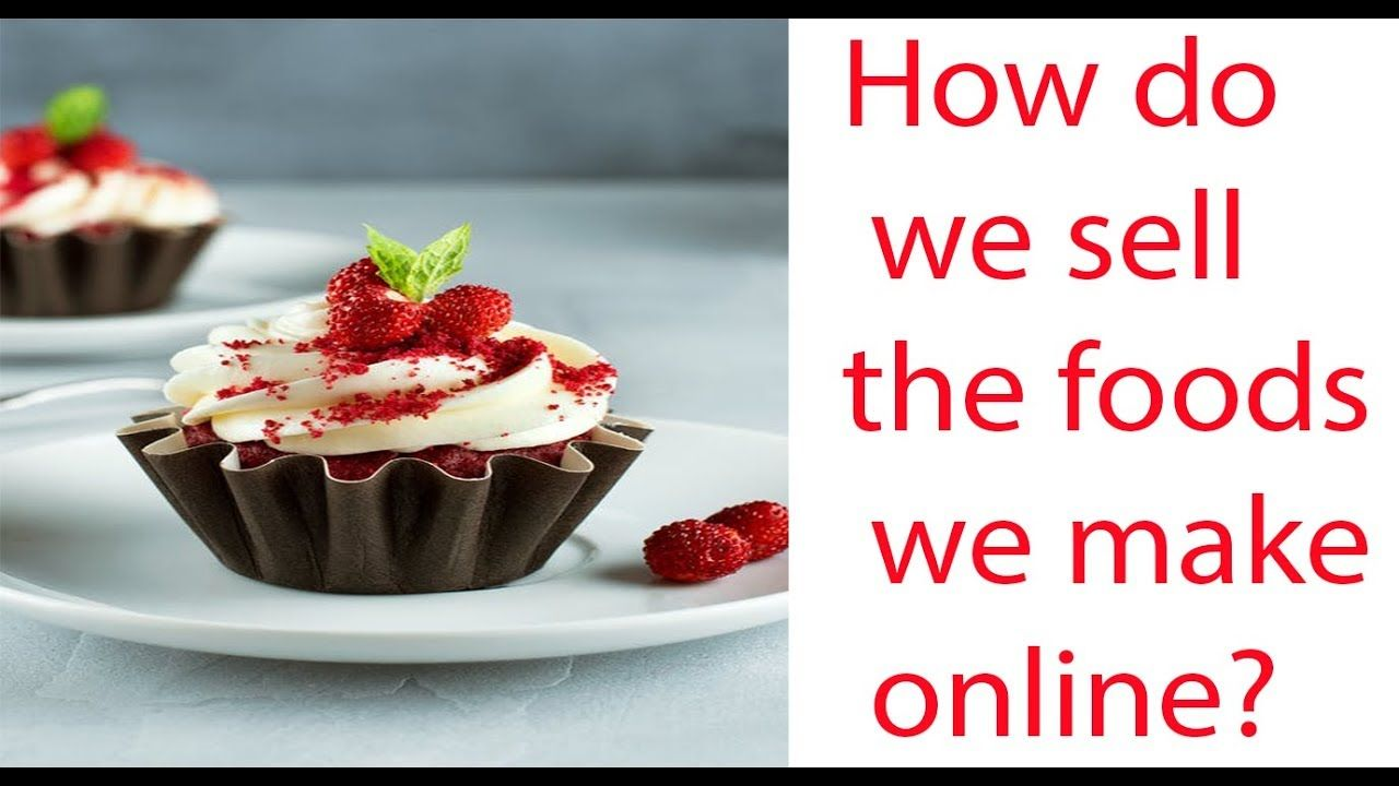 How to start food business online from homehow do we